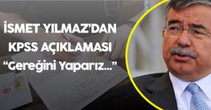 """Milli Eğitim Bakanı'ndan KPSS Açıklaması """"Gereğini Yapmaya Hazırız"""""""