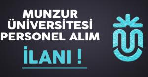 Munzur Üniversitesi Personel Alımı Yapıyor !
