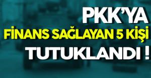 PKK'ya Finans Sağlayan 5 Kişi Tutuklandı
