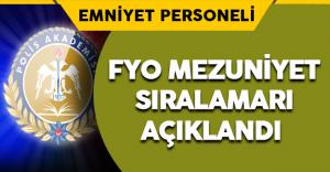 Polis Akademisi Başkanlığı FYO Mezuniyet Sıralamasını Açıkladı