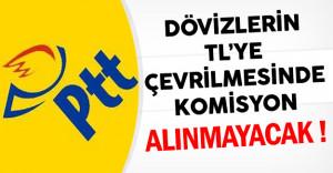 PTT'den Döviz Bozdurma Kapmanyasına Destek: Komisyon Alınmayacak