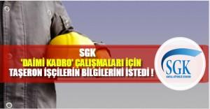 SGK, taşeron işçilere ait verileri istedi