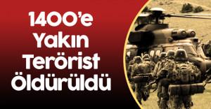Son 2 Ayda 1400'e yakın Terörist Öldürüldü