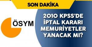 Son Dakika: 2010 KPSS GY- GK İptal Edildi