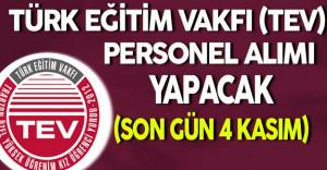 Türk Eğitim Vakfı (TEV) Personel Alımı Yapacak