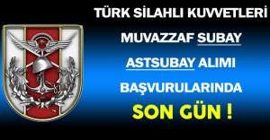 Türk Silahlı Kuvvetleri ( TSK )  Muvazzaf Subay ve Astsubay Alımı Başvuruları İçin Son Gün !