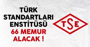 Türk Standartları Enstitüsü (TSE) 66 memur alımı ilanı yayınlandı