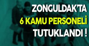 Zonguldak'ta FETÖ'den 6 Kamu Personeli Tutuklandı
