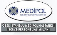 Özel Medipol Hastanesi En Az İlkokul Mezunu İşçi ve  Lise Mezunu Personel Alım İlanı