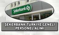 Şekerbank Türkiye Geneli Personel Alımı Başvuruları Devam Ediyor