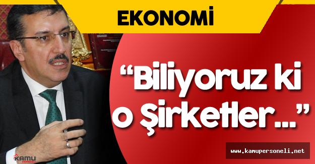 Ticaret Bakanı Tüfenkçi FETÖ Bağlantılı Şirketler Hakkında Net Konuştu