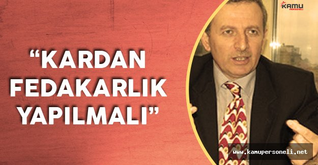 """TKBB Genel Sekreteri Akyüz: """"Bankalar Kardan Fedakarlık Yapmalı"""""""