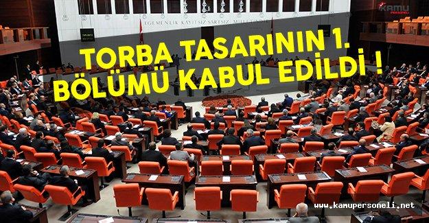 Torba tasarının 1. bölümü Meclis'te kabul edildi