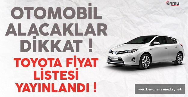 Toyota fiyat listesi yayınlandı ! 2017 ÖTV zammı sonrası araç fiyatları