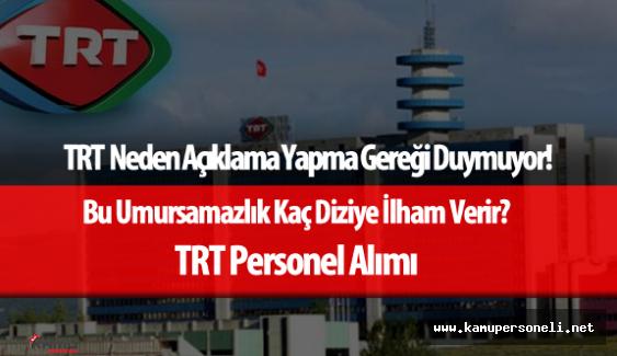 TRT Personel Alımı Arap Saçına Döndü - Adaylar Açıklama Bekliyor