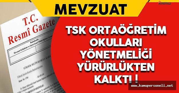 TSK Ortaöğretim Okulları Yönetmeliği Yürürlükten Kaldırıldı !