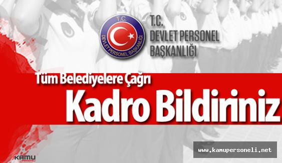 Tüm Belediyelere Çağrı: DPB'ye Kadro Bildiriniz