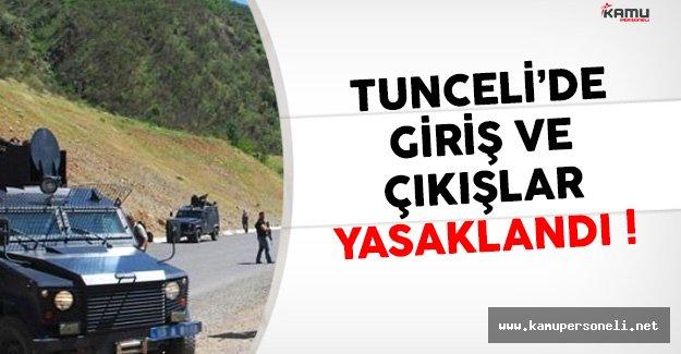 Tunceli'de 31 Bölge 'Özel Güvenlik Bölgesi' İlan Edildi !