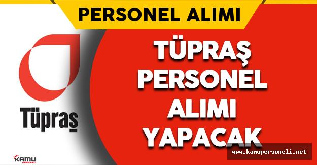 Tüpraş Holding Personel Alımı Yapacak