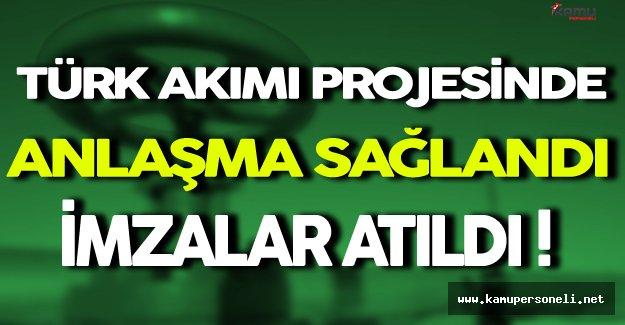 Türk Akımı'nda İmzalar Atıldı ( İki Hattan Biri Türkiye'ye Diğeri Avrupa'ya Uzanacak )