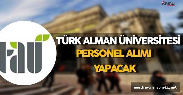 Türk Alman Üniversitesi Personel Alımı Yapacak