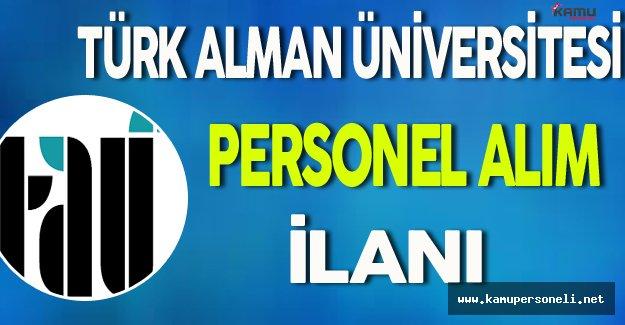 Türk Alman Üniversitesi Personel Alımı Yapıyor