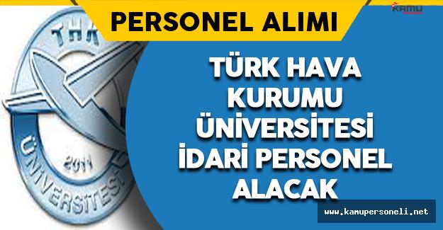 Türk Hava Kurumu Üniversitesi Personel Alımı Yapıyor