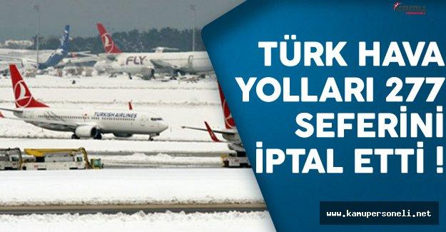 Türk Hava Yolları 277 Seferini İptal Etti