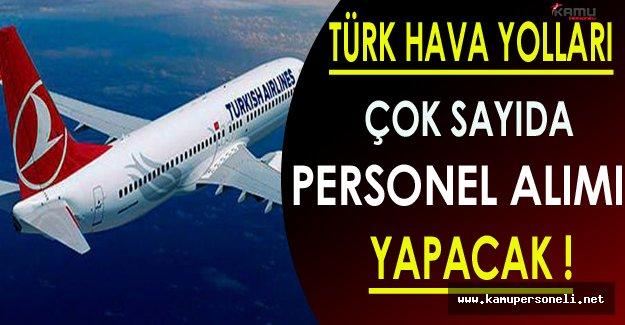 Türk Hava Yolları ( THY ) Çok Sayıda Personel Alacak!