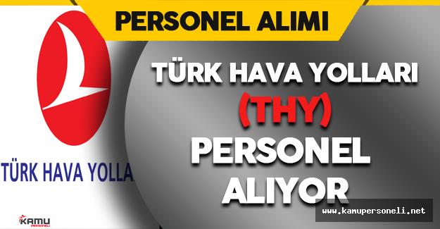 Türk Hava Yolları (THY) Personel Alıyor