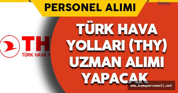 Türk Hava Yolları Uzman Alımı Yapacak