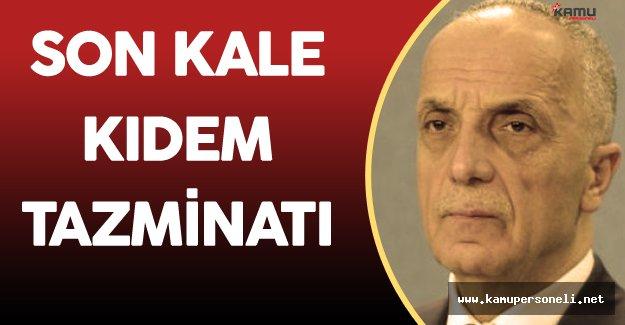 TÜRK-İŞ Genel Başkanı Ergün Atalay'dan Kıdem Tazminatı Çıkışı