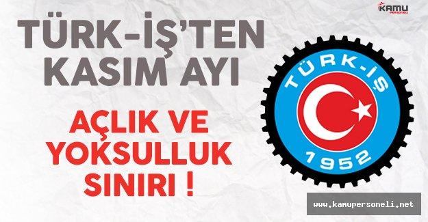Türk-İş Kasım Ayı Açlık ve Yoksulluk Sınırını Açıkladı