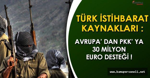 """Türk İstihbarat Kaynakları: """"Avrupa' dan PKK' ya 30 Milyon Avro"""""""