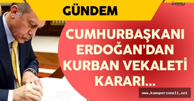 Türk Kızılayı Genel Başkanı Açıkladı ! Erdoğan'dan Kurban Vekaleti Kararı