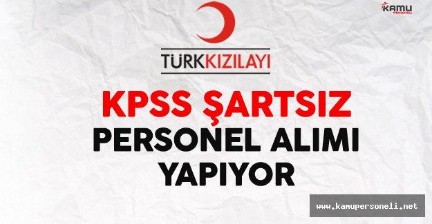 Türk Kızılayı KPSS Şartız Personel Alımı Yapıyor