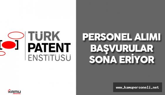 Türk Patent Enstitüsü Personel Alımı Başvuruları Sona Eriyor