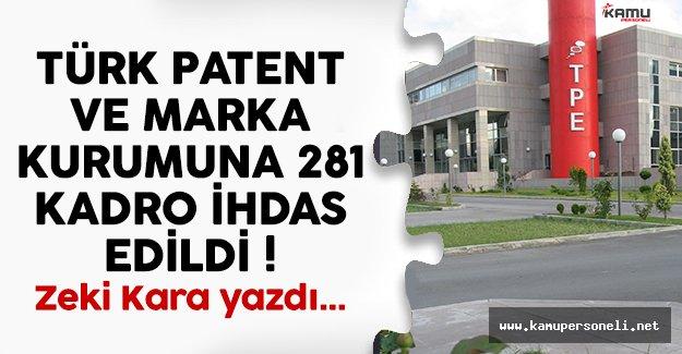 Türk Patent ve Marka Kurumuna 281 Kadro İhdas Edildi