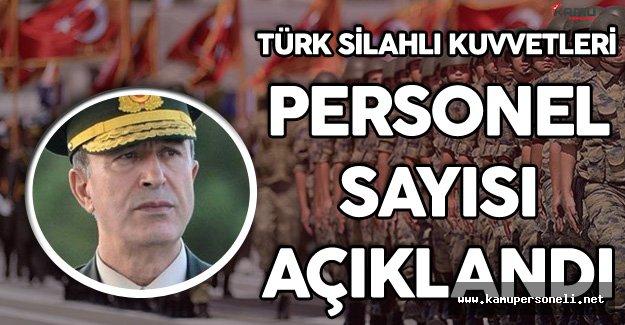 Türk Silahlı Kuvvetlerinin Personel Sayısı Açıklandı!