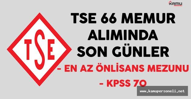 Türk Standartları Enstitüsü (TSE) En Az Önlisans Mezunu 66 Memur Alımında Son Günler