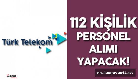 Türk Telekom 112 Personel Alımı için İlan Verdi