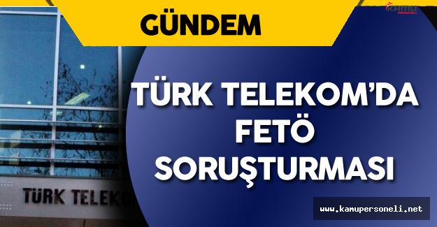 Türk Telekom'da FETÖ Operasyonu : 53 Kişi Gözaltında