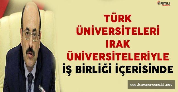 """""""Türk Üniversiteleri Irak Üniversiteleri İle İş Birliği İçerisinde"""""""
