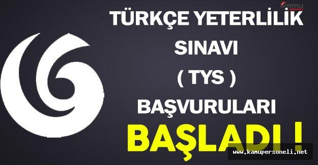 Türkçe Yeterlilik Sınavı (TYS) Başvuruları Başladı !