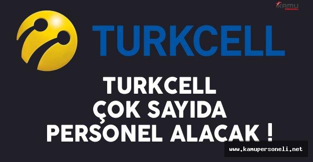 Turkcell Çok Sayıda Personel Alıyor