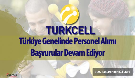 Turkcell Personel Alımı Başvurular Devam Ediyor