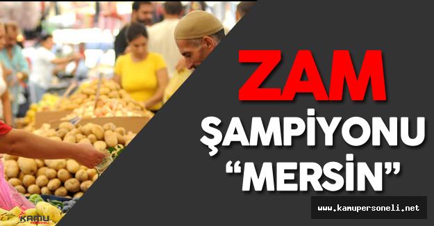 Türkiye'de Haziran Ayı Zam Şampiyonu 'Mersin'