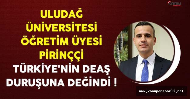 Türkiye DEAŞ Mücadelesinden Korkmuyor