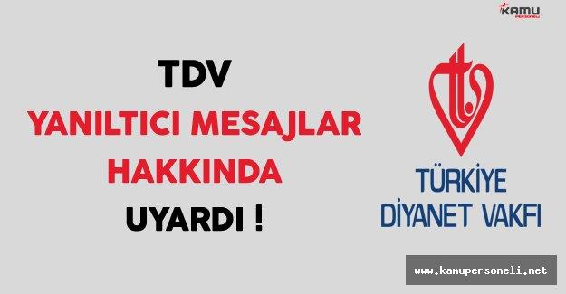 Türkiye Diyanet Vakfı (TDV) Yanıltıcı Mesajlar Hakkında Uyardı !