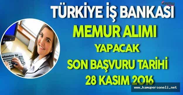 Türkiye İş Bankası Memur Alımı Yapacak
